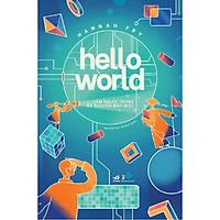 Sách - Hello World - Làm người trong kỷ nguyên máy móc (tặng kèm bookmark thiết kế)