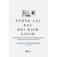 Sách Nhã Nam - Tương Lai Sau Đại Dịch Covid