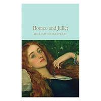 Romeo and Juliet - Macmillan Collector's Library (Hardback)