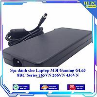 Sạc dành cho Laptop MSI Gaming GL63 8RC Series 265VN 266VN 436VN - Hàng Nhập khẩu