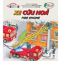 Thế Giới Xe Cộ: Xe Cứu Hoả_Fire Engine