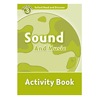 Oxford Read and Discover 3: Sound and Music Activity Book