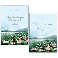 Combo truyện ngôn tình đáng đọc : Khi tình yêu chớm nở - Trọn bộ 2 tập - Tặng kèm bookark PĐ books