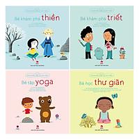 Combo Khoẻ Thể Chất Và Tinh Thần: Bé Tập Yoga, Bé Khám Phá Triết, Bé Khám Phá Thiền, Bé Học Thư Giãn (4 Cuốn)