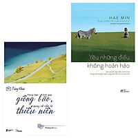 Combo 2 Cuốn Kỹ Năng Sống Đẹp: Yêu Những Điều Không Hoàn Hảo + Mong Bạn Trải Qua Giông Bão, Quay Về Vẫn Là Thiếu Niên (tặng kèm bookmark thiết kế)