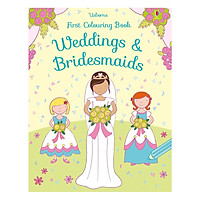 Usborne First Colouring Book : Weddings and Bridesmaids