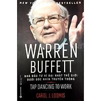 Sách - Warren Buffett - Nhà Đầu Tư Vĩ Đại Nhất Thế Giới Dưới Góc Nhìn Truyền Thông