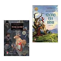 Combo Sách Văn Học Thế Giới: Trong Gia Đình + Không Gia Đình (Tác Phẩm Kinh Điển Đặc Sắc / Bộ 2 Cuốn)