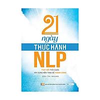 21 Ngày thực hành NLP ( Tái bản )
