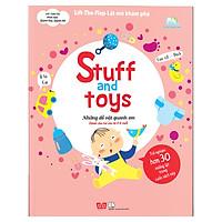 Sách Tương Tác - Lift-The-Flap- Lật mở khám phá - Stuff and toys - Những đồ vật quanh em