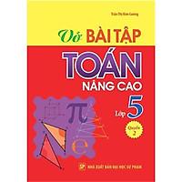 Sách: Vở Bài Tập Toán Nâng Cao Lớp 5 - Quyển 2 - TSTH