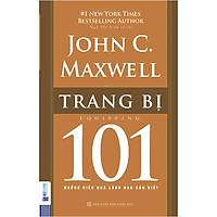 Trang Bị 101 – Những Điều Nhà Lãnh Đạo Cần Biết