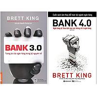 Combo Sách : Bank 3.0 - Tương Lai Của Ngân Hàng Trong Kỷ Nguyên Số + Bank 4.0 - Ngân Hàng Số : Giao Dịch Mọi Nơi, Không Chỉ Ở Ngân Hàng