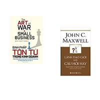Combo 2 cuốn sách: Binh pháp tôn tử trong kinh doanh  + Lãnh Đạo Giỏi Hỏi Câu Hỏi Hay
