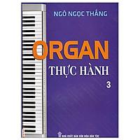 Organ Thực Hành - Tập 3