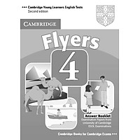 Cambridge Young Learners English Tests 4 Second edition Flyers 4 Answer Booklet