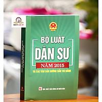 Sách Bộ Luật Dân Sự Năm 2015 Và Các Văn Bản Hướng Dẫn Thi Hành Mới Nhất Năm 2021