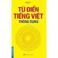 Từ Điển Tiếng Việt Thông Dụng (Bìa Mềm) (Tái Bản)