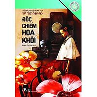 Sách Tủ Sách Tinh Hoa Văn Học - Độc Chiếm Hoa Khôi - phương nam book