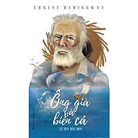 Sách: Ông Già Và Biển Cả - E. Hemingway - TSVH