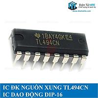 Bộ 5 IC dao động điều khiển nguồn xung TL494 TL494CN
