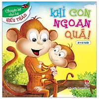 Chuyện Kể Cho Bé Hiếu Thảo - Khỉ Con Ngoan Quá