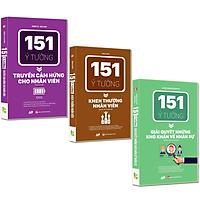 Bộ 3 Cuốn Sách Quản Lý Nhân Sự Và Khích Lệ Nhân Viên Làm Việc Hiệu Quả: 151 Ý Tưởng Giải Quyết Khó Khăn Về Nhân Sự, 151 Ý Tưởng Truyền Cảm Hứng Cho Nhân Viên Và Khen Thưởng Nhân Viên