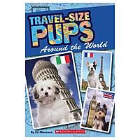 Scholastic Reader Level 2: Travel-Sized Pups Around The World