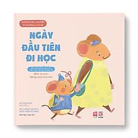 Những câu chuyện ở trường của bé - Ngày đầu tiên đi học