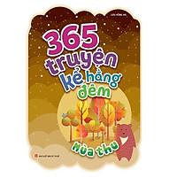 Sách: 365 Truyện Kể Hằng Đêm - Mùa Thu