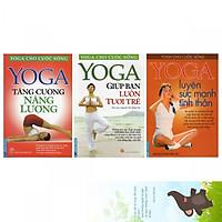 Combo sách Yoga Cho Cuộc Sống gồm 3 cuốn: Yoga Tăng Cường Năng Lượng, Yoga Giúp Bạn Luôn Tươi Trẻ, Yoga Luyện Sức Mạnh Tinh Thần (Tặng kèm bookmark danh ngôn hình voi)