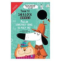 Thám Tử Sherlock Bones - Phá Án Bằng Phép Cộng Và Phép Trừ