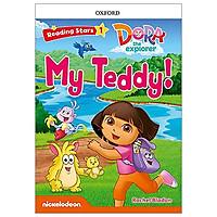Reading Stars: Level 1: Dora The Explorer: My Teddy!