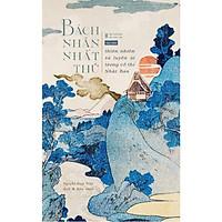 Bách nhân nhất thủ - Thiên nhiên và luyến ái trong cổ thi Nhật Bản