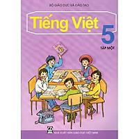Tiếng Việt Lớp 5 (Tập 1)