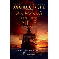 Án Mạng Trên Sông Nile (Agatha Christie)(Tái Bản)