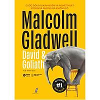 Cuốn sách Best seller của Malcolm Gladwell: David & Goliathì ( Sách Kỹ Năng Sống / Kỹ Năng Tư Duy )