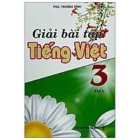 Giải Bài Tập Tiếng Việt Lớp 3 - Tập 2