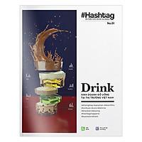 #Hashtag 01: Drink - Kinh Doanh Đồ Uống Tại Thị Trường Việt Nam
