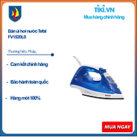 Bàn ủi hơi nước Tefal FV1520L0 - Hàng chính hãng