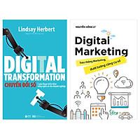 Combo Sách Về Marketing Thời Đại 4.0 : Digital Marketing- Trên Thông Marketing, Dưới Tường Công Cụ Số + Digital Transformation - Chuyển Đổi Số