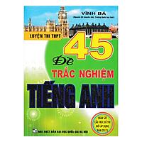 45 Đề Trắc Nghiệm Tiếng Anh
