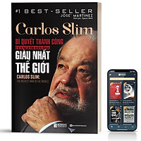 Sách - Carlos Slim: Bí quyết thành công của người đàn ông giàu nhất thế giới  - BizBooks