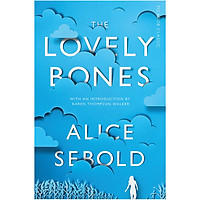 Picador Classic : The Lovely Bones (The Book That Inspired The Acclaimed Film Directed by Peter Jackson)