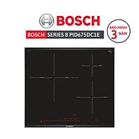 Bếp từ 3 vùng nấu Bosch PID675DC1E - Series 8 - SX Tây Ban Nha - Hàng chính hãng