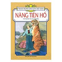 Tranh Truyện Dân Gian Việt Nam: Nàng Tiên Hổ (Tái Bản 2019)