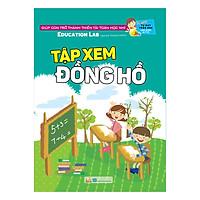 Tủ Sách Tư Duy Toán Học HQ - Tập Xem Đồng Hồ