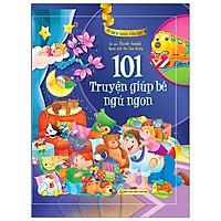 Tủ Sách Vàng Cho Con - 101 Truyện Giúp Bé Ngủ Ngon