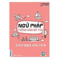 Ngữ Pháp Tiếng Hàn Bỏ Túi(Tặng Kèm Booksmark)