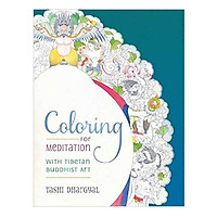Coloring For Meditation: With Tibetan Buddhist Art